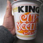 カップヌードル キング?